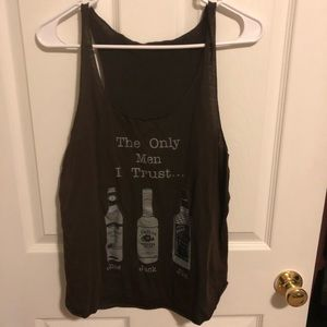 "Tops - ""The only men I trust"" tank"